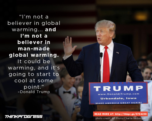 Trump on climate tumblr_nv3d3yVgkE1ql6jblo1_500